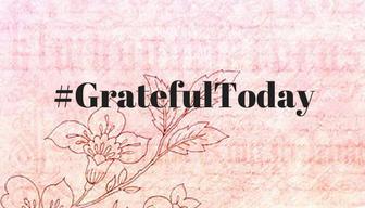 #GratefulToday