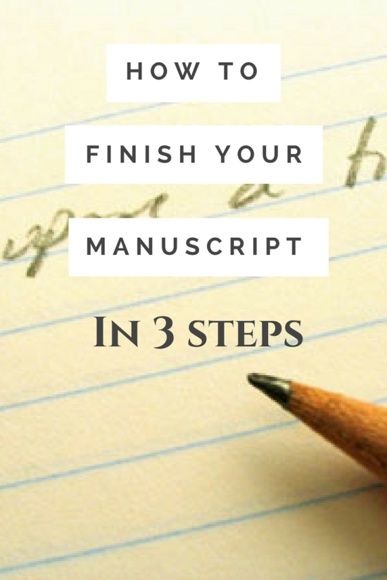 How to finish your manuscript